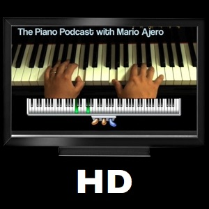 The Piano Podcast HD with Mario Ajero