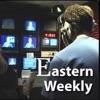 Eastern Weekly - Video