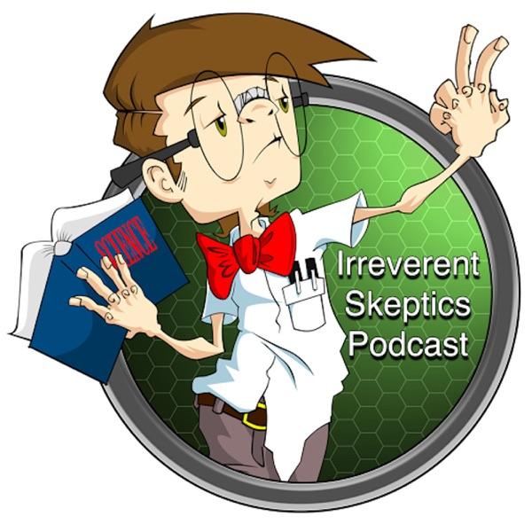 Irreverent Skeptics Podcast