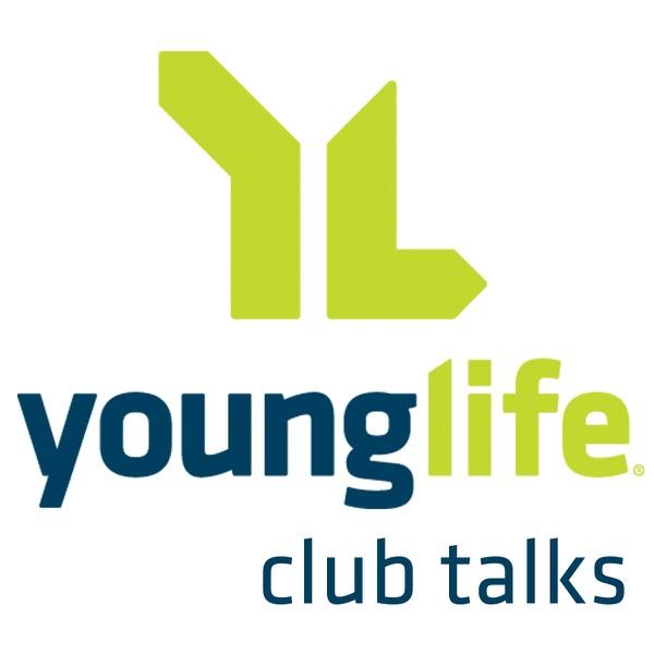 Young Life Club Talks