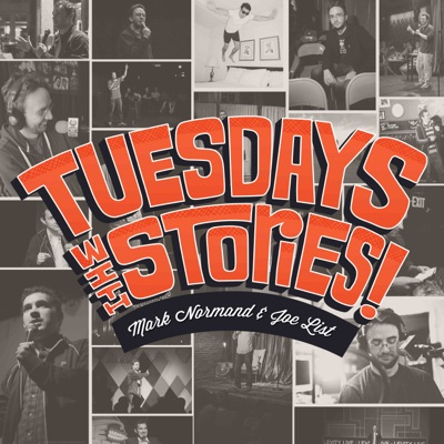 Tuesdays with Stories!:Mark Normand and Joe List