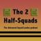 The 2 Half-Squads: Advanced Squad Leader Podcast