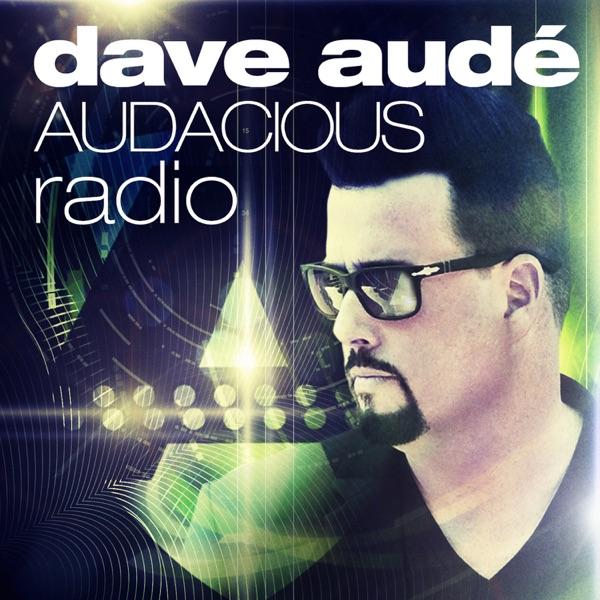 Dave Aude Audacious Podcast
