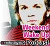 Weekend Wake Up Podcast