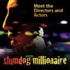 Slumdog Millionaire: Meet the Director and Actors artwork