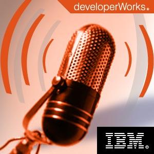 IBM developerWorks podcasts