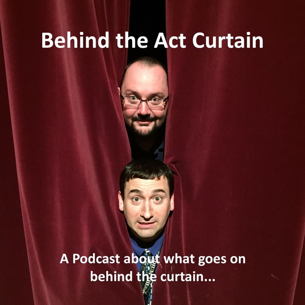 Behind the Act Curtain