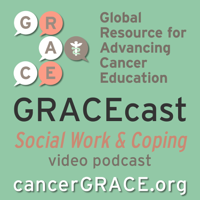 GRACEcast Social Work and Coping Video podcast