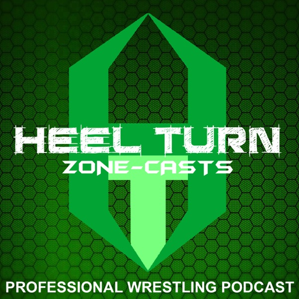Zone-casts: Heel Turn