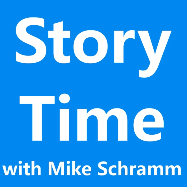 Story Time with Mike Schramm
