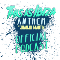 This Is Ibiza Anthem podcast