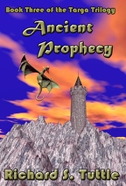 Ancient Prophecy, Book 3 of the Targa Trilogy