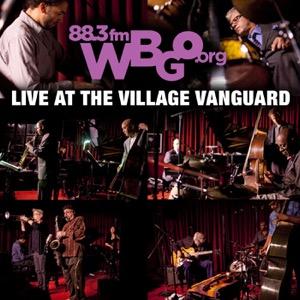 WBGO Live at the Village Vanguard Podcast