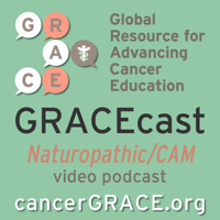 GRACEcast Naturopathic/CAM Video podcast