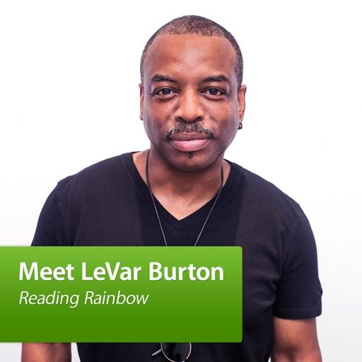 Cover image of Meet LeVar Burton: Reading Rainbow
