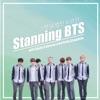 Stanning BTS 스탠닝 방탄소년단 artwork