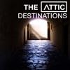 The Attic - Destinations