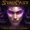 StarCast: The StarCraft Podcast artwork