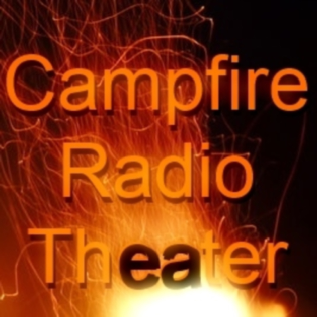 Campfire Radio Theater en Apple Podcasts