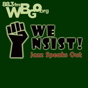 We Insist!: Jazz Speaks Out