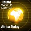 Africa Today - BBC World Service