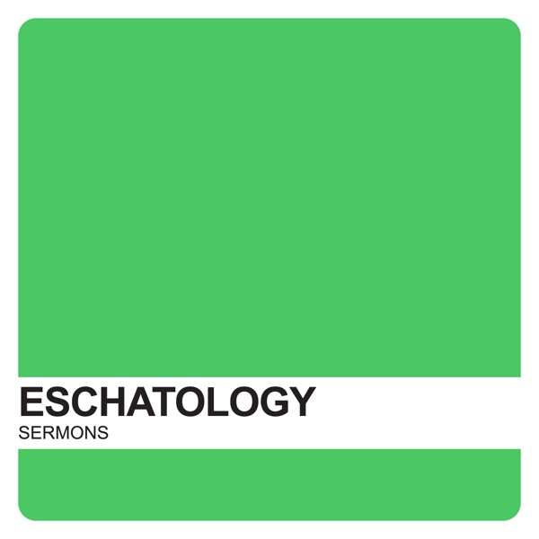 Studies in Eschatology – Covenant United Reformed Church