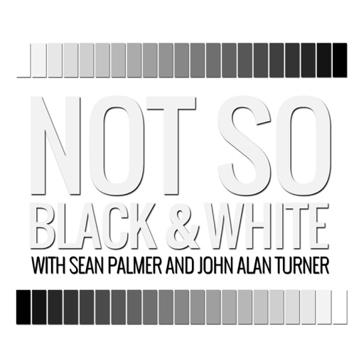 Cover image of Not So Black And White With Sean Palmer and John Alan Turner