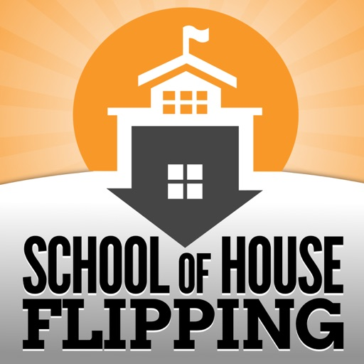 Cover image of School of House Flipping | Real Estate Investing