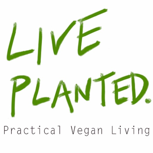 Cover image of Live Planted- Practical Vegan Living