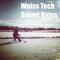 Weiss Tech Sound Bytes