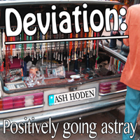 Deviation: Positively going astray. The Podcast. podcast