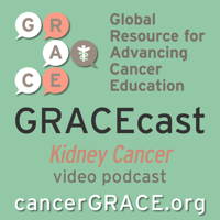 GRACEcast Kidney Cancer Video
