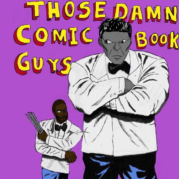 Those Damn Comic Book Guys