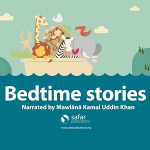 Bed Time Stories based upon stories in the Safar Publications Series