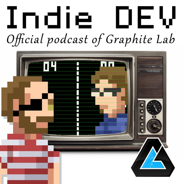 Indie Dev: Official Podcast of Graphite Lab