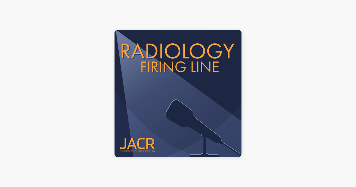 Radiology Firing Line on Apple Podcasts