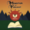 Monster in My Podcast