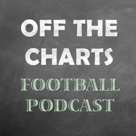 Off The Charts Football Podcast on Apple Podcasts