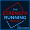 The Strength Running Podcast