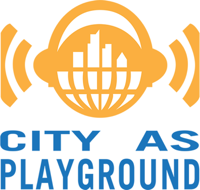 Leadership Foundations: City As Playground podcast