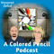 Colored Pencil podcast