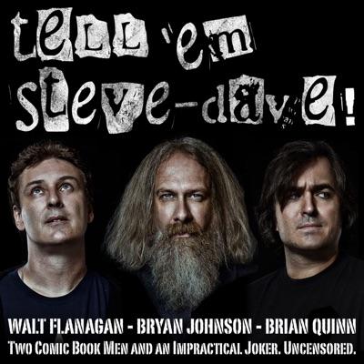 Tell Em Steve-Dave:Tell 'em Steve-Dave!
