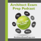 Podcast – Architect Exam Prep
