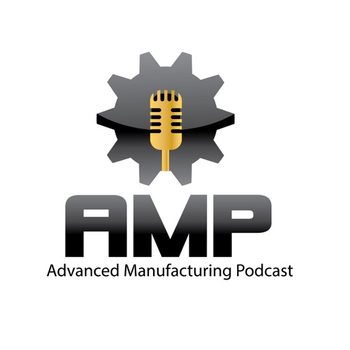 Cover image of Advanced Manufacturing Podcast