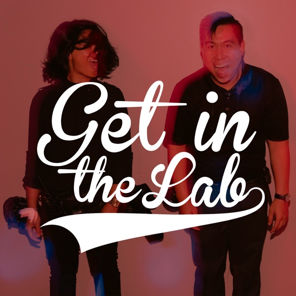 Get In the Lab Podcast