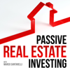 Passive Real Estate Investing - Real Estate Investing with Marco Santarelli