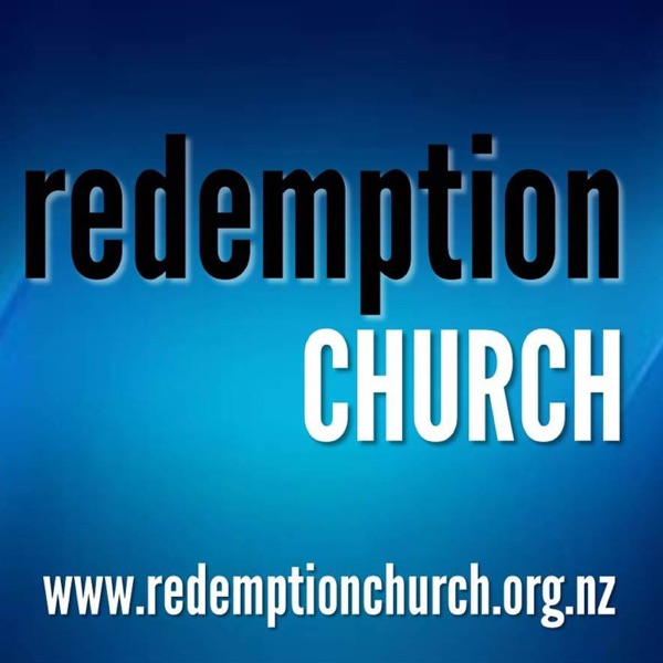 Redemption Church Christchurch Sermon Audio
