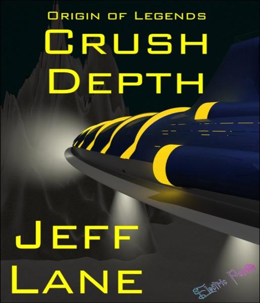 Origin of Legends: Crush Depth