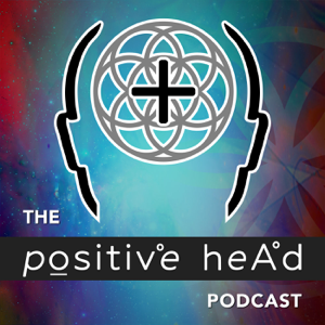 The Positive Head Podcast | Helping Spiritual Seekers Maintain an Elevated Vibration Five Days a Week!