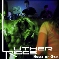 Luther's House of Gain